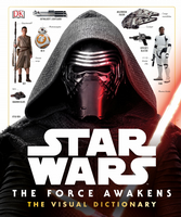 Star Wars The Force Awakens: The Visual Guide - HC